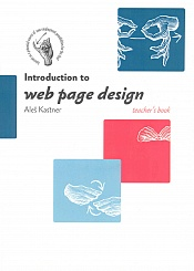 Introduction to web page design (teacher´s book)